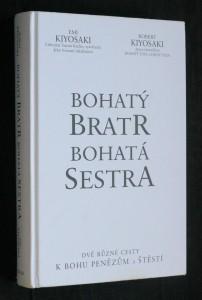 náhled knihy - Bohatý bratr, bohatá sestra : dvě různé cesty k bohu, penězům a štěstí