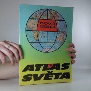 náhled knihy - Atlas světa. Nová doba.
