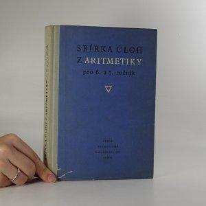 náhled knihy - Sbírka úloh z aritmetiky pro 6. a 7. ročník