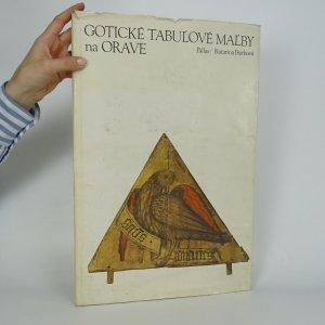 náhled knihy - Gotické tabuľové maľby na Orave