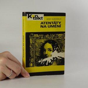 náhled knihy - Atentáty na umění