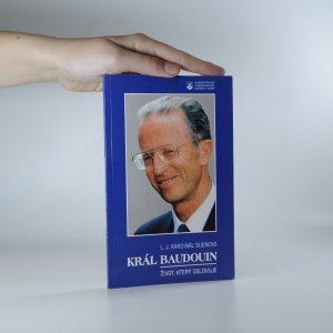 náhled knihy - Král Baudouin. Život, který oslovuje
