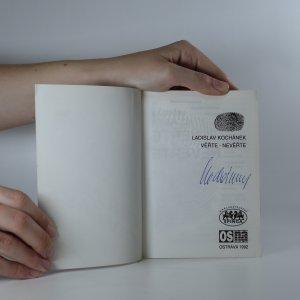 antikvární kniha Věřte - nevěřte (podpis asi), 1992