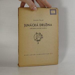náhled knihy - Junácká družina základem junácké výchovy,1946.