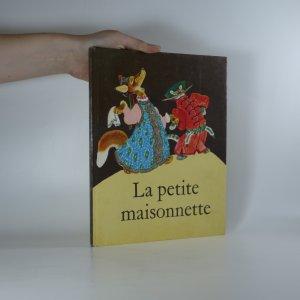 náhled knihy - La petite maisonnette