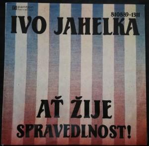 náhled knihy - Ivo Jahelka: Ať žije spravedlnost!