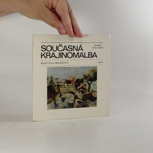 náhled knihy - Současná krajinomalba. Marcela Mrázová
