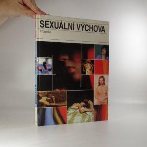 náhled knihy - Sexuální výchova. Kniha netradičních metod výuky