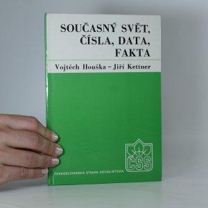 náhled knihy - Současný svět, čísla, data, fakta