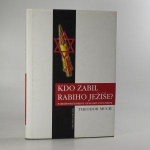 náhled knihy - Kdo zabil rabiho Ježíše?