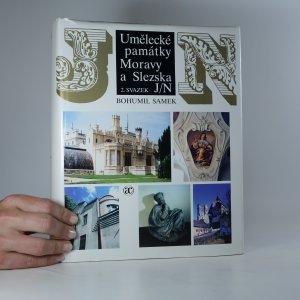 náhled knihy - Umělecké památky Moravy a Slezska. 2. svazek (J/N)