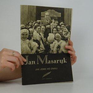 náhled knihy - Jan Masaryk, jak jsme ho znali