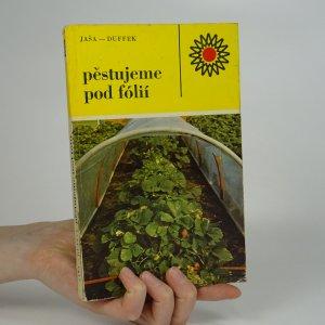 náhled knihy - Pěstujeme pod fólií