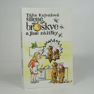 náhled knihy - Šílené broskve a jiné zážitky