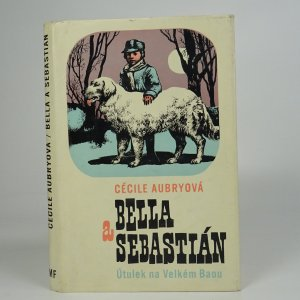 náhled knihy - Bella a Sebastián. Útulek na Velkém Baou.