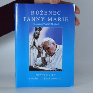 náhled knihy - Růženec Panny Marie  (Rosarium Virginis Mariae) - apoštolský list Svatého otce Jana Pavla II.