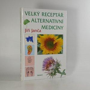 náhled knihy - Velký receptář alternativní medicíny