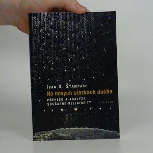 náhled knihy - Na nových stezkách ducha