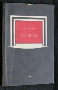 náhled knihy - Tlučhuba : antická komedie v pěti scénách