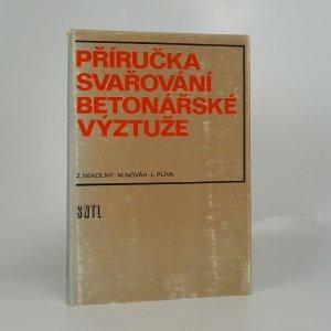 náhled knihy - Příručka svařování betonářské výztuže
