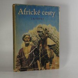 náhled knihy - Africké cesty. (Díl 1.)