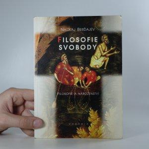 náhled knihy - Filosofie svobody. Filosofie a náboženství. 1. díl.