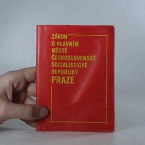 náhled knihy - Zákon o hlavním městě Československé socialistické republiky Praze