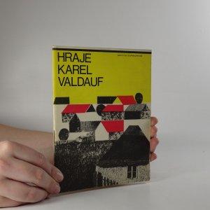 náhled knihy - Hraje Karel Valdauf