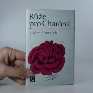 náhled knihy - Růže pro Charóna