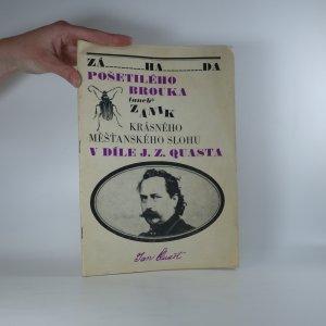 náhled knihy - Záhada pošetilého brouka aneb Zánik krásného měšťanského stolu v díle J. Z Quasta
