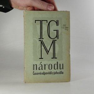 náhled knihy - T.G.M. národu. Časové odpovědi z jeho díla