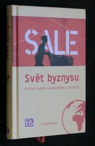 náhled knihy - Svět byznysu : průřez světem ekonomiky a obchodu