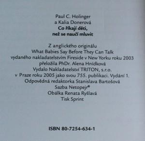 antikvární kniha Co říkají děti, než se naučí mluvit : devět signálů, jichž nemluvňata užívají k vyjádření svých pocitů, 2005