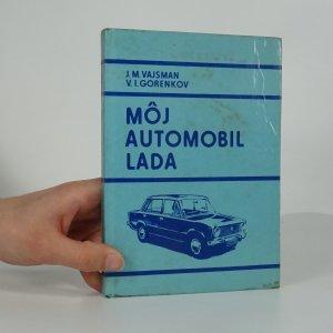 náhled knihy - Môj automobil Lada