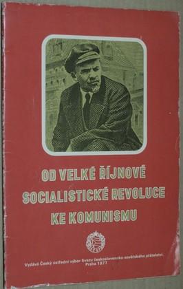 náhled knihy - Od Velké říjnové socialistické revoluce ke komunismu