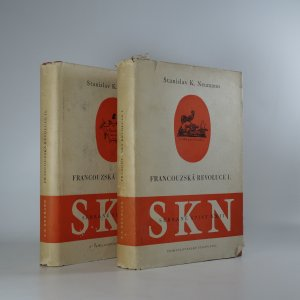 náhled knihy - Francouzská revoluce I., II. (Sebrané spisy Stanislava K. Neumanna, sv. XXII-1, 2, nekompletní)