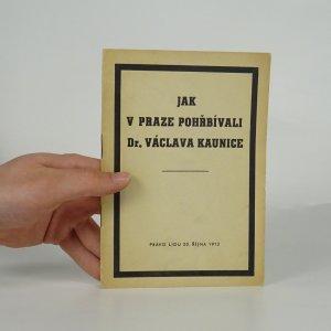 náhled knihy - Jak v Praze pohřbívali Dr. Václava Kaunice