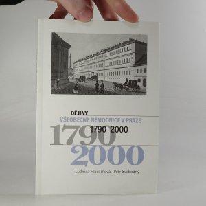 náhled knihy - Dějiny Všeobecné nemocnice v Praze