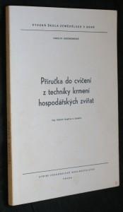 náhled knihy - Příručka do cvičení z techniky krmení hospodářských zvířat