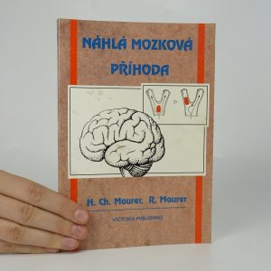 náhled knihy - Náhlá mozková příhoda