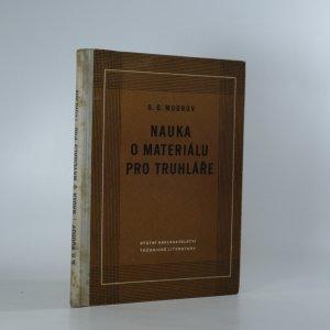 náhled knihy - Nauka o materiálu pro truhláře