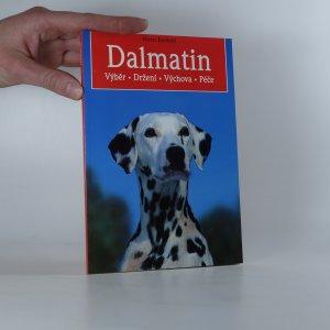 náhled knihy - Dalmatin: Výběr. Držení. Výchova. Péče.