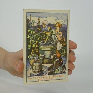 náhled knihy - Sv. Václav lisuje víno pro chrám