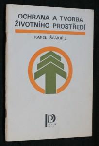náhled knihy - Ochrana a tvorba životního prostředí