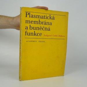 náhled knihy - Plasmatická membrána a buněčná funkce