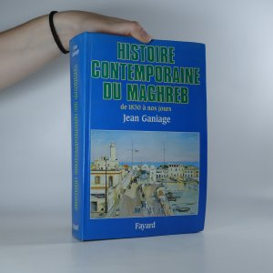 náhled knihy - Histoire contemporaine du Maghreb