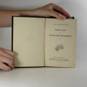 antikvární kniha Petr a Jan. Salon paní Tellierové II. , 1930