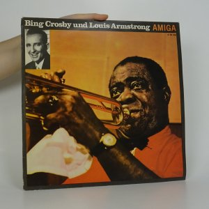 náhled knihy - Bing Crosby Und Louis Armstrong
