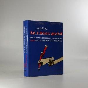 náhled knihy - Jak se stal Rockefeller miliardářem. Neštěstí mohou být rozličná
