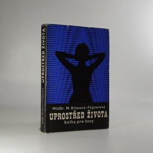 náhled knihy - Uprostřed života. Kniha pro ženy.